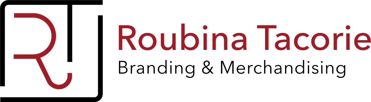 Roubina Tacorie - Branding & Merchandising
